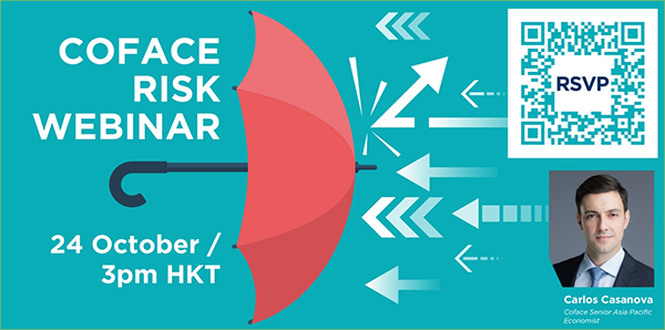 Coface Risk Webinar - 24 October / 3pm HKT